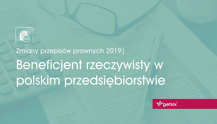Beneficjent rzeczywisty w polskim przedsiębiorstwie
