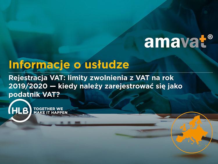 Rejestracja VAT: limity zwolnienia z VAT na rok 2019/2020