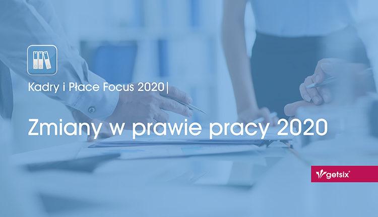Zmiany w prawie pracy 2020