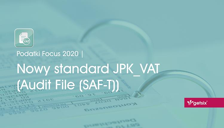 Nowy standard JPK_VAT (Audit File (SAF-T))