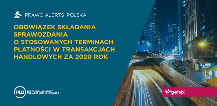 Obowiązek składania sprawozdania o stosowanych terminach płatności w transakcjach handlowych za 2020 rok