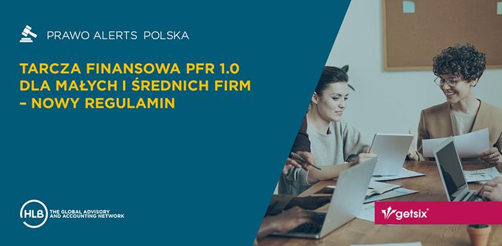Tarcza Finansowa PFR 1.0 dla Małych i Średnich Firm – nowy regulamin