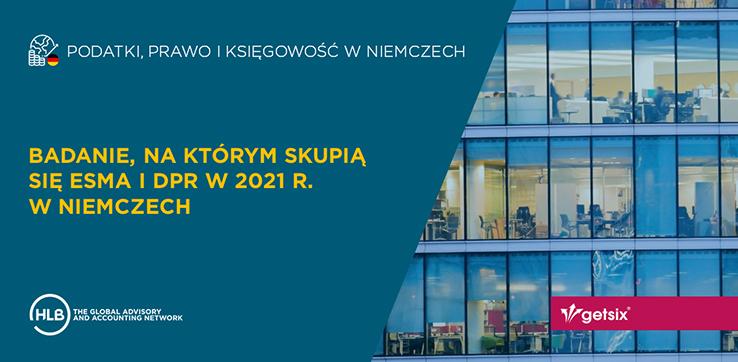 Badanie, na którym skupią się ESMA i DPR w 2021 r. w Niemczech