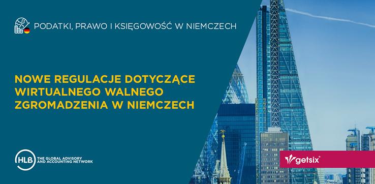 Nowe regulacje dotyczące wirtualnego Walnego Zgromadzenia w Niemczech
