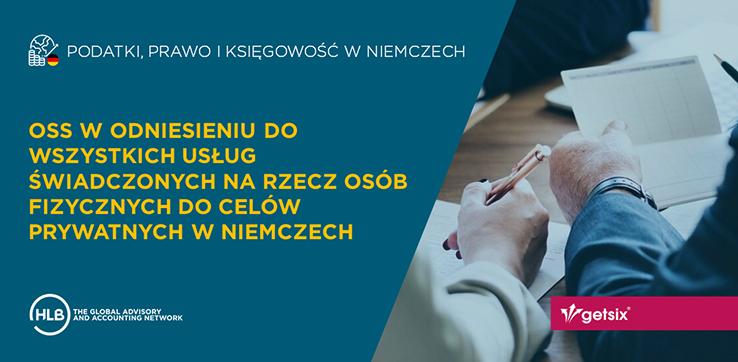 OSS w odniesieniu do wszystkich usług świadczonych na rzecz osób fizycznych do celów prywatnych w Niemczech