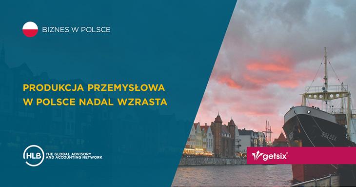 Produkcja przemysłowa w Polsce nadal wzrasta